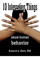 Ten Interesting Things About Human Behavior (English Edition)