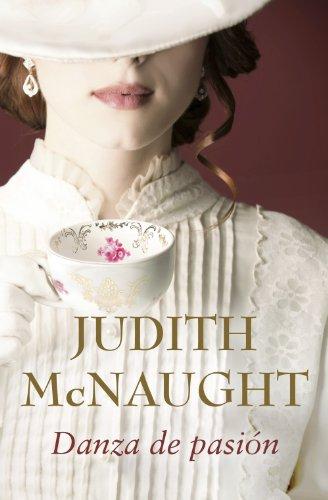 Judith McNaught - Danza de pasión (Spanish Edition)