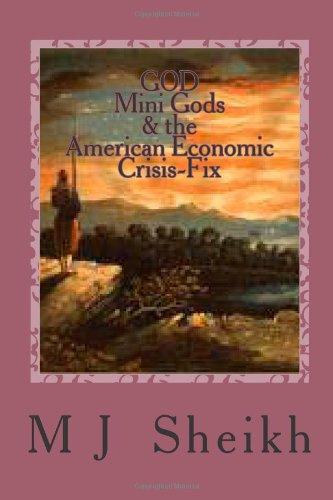 God Mini Gods & The American Economic Crisis-Fix