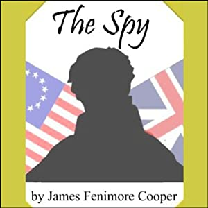 The Spy | [James Fenimore Cooper]