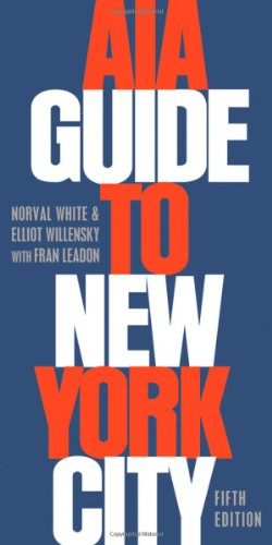 AIA Guide to New York City: Norval White, Elliot Willensky ...