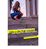 img - for By Helena Silverstein Girls on the Stand: How Courts Fail Pregnant Minors book / textbook / text book