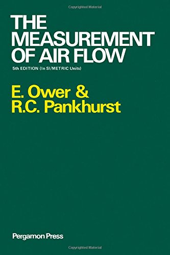 Measurement of Air Flow, by E. Ower, R.C. Pankhurst