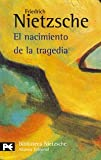 El nacimiento de la tragedia/ The Birth of Tragedy (8420637106) by Nietzsche, Friedrich