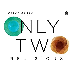 Only Two Religions Teaching Series Lecture