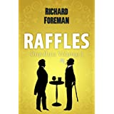 Raffles: Omnibus of Books 1-3by Richard Foreman
