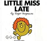 Roger Hargreaves Little Miss Late (Little Miss Classic Library)