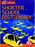 Shorter School Dictionary (Collins Children's Dictionaries) (0003161609) by McIlwain, John