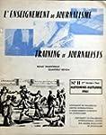 ENSEIGNEMENT DU JOURNALISME [No 11] d...