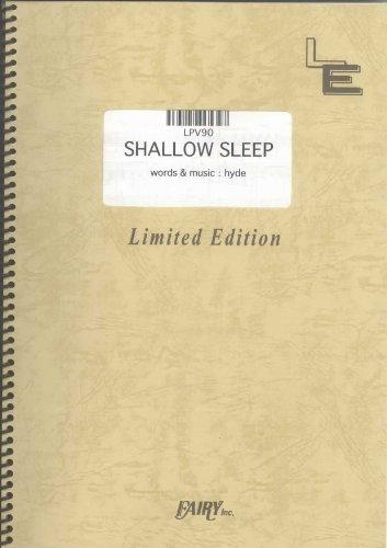 ピアノ&ヴォーカル SHALLOW SLEEP/HYDE (LPV90)[オンデマンド楽譜]