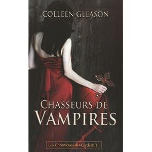 Chroniques des Gardella, Tome 1: Chasseurs de vampires de Colleen Gleason 41CvDXFhEmL._SL500_AA300_