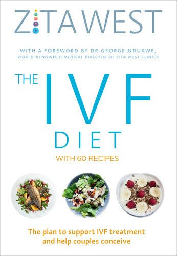 the-ivf-diet-the-plan-to-support-ivf-treatment-and-help-couples-conceive