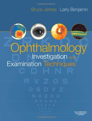 Ophthalmology: Investigation And Examination Techniques