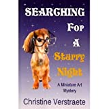 [Searching for a Starry Night [ SEARCHING FOR A STARRY NIGHT ] By Verstraete, Christine ( Author )Sep-13-2010...