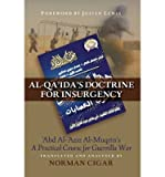 img - for Al-Qaida's Doctrine for Insurgency: Abd al-Aziz al-Muqrin's