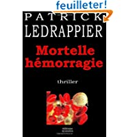 Mortelle hémorragie