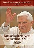 Botschaften von Benedikt XVI - 2009 - Benedikt XVI.
