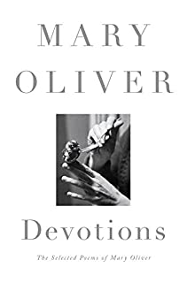 Book Cover: Devotions: The Selected Poems of Mary Oliver