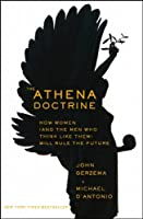 The Athena Doctrine: How Women