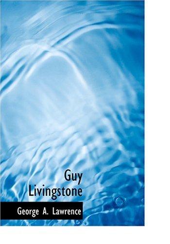 Guy Livingstone (Large Print Edition)