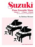Barbara Meixner Suzuki Piano Ensemble Music, Volume 1: Second Piano Accompaniments (Suzuki Method Ensembles)