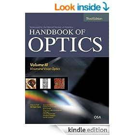Handbook of Optics, Third Edition Volume III: Vision and Vision Optics(set): Vision and Vision Optics(set): 3