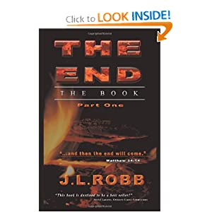 The End The Book: Part One J. L. ROBB