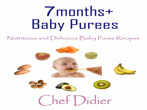 7 Months+ Baby Purees - Nutritious And Delicious Baby Puree Recipes front-117533