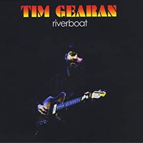 Riverboat, Tim Gearan