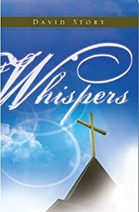 (FREE on 9/6) Whispers by David Story - http://eBooksHabit.com