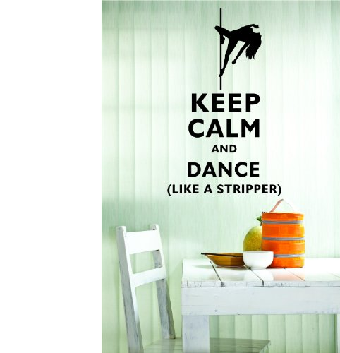 keep-calm-and-dance-like-a-stripper-22x13-inches-symbol-matte-black-vinyl-silhouette-keypad-track-pa