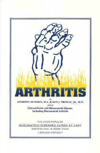Arthritis: Osteoarthritis And Rheumatoid Disease Including Rheumatoid Arthritis