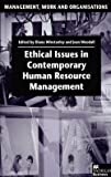 img - for Ethical Issues in Contemporary Human Resource Management (Hardcover)--by Diana Winstanley [2000 Edition] book / textbook / text book