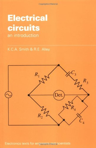 Electrical Circuits: An Introduction (Electronics Texts for Engineers and Scientists) from Cambridge University Press