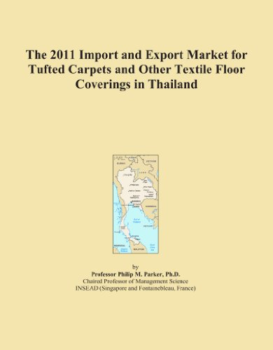 The 2011 Import and Export Market for Tufted Carpets and Other Textile Floor Coverings in Thailand