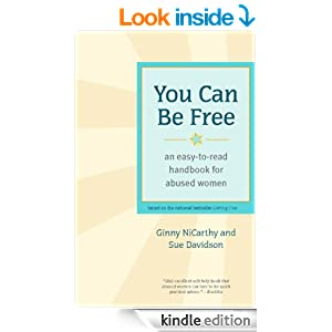 Click to buy You Can Be Free: An Easy-to-Read Handbook for Abused Women from Amazon!