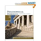 Philosophical HorizonsIntroductory Readings 2nd (Second) Edition