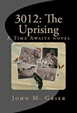 3012: The Uprising