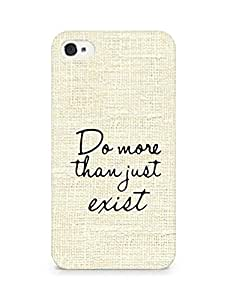 AMEZ do more than just exist Back Cover For Apple iPhone 4