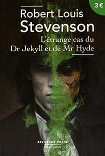 L'�trange cas du Dr Jekyll et de Mr Hyde par Stevenson