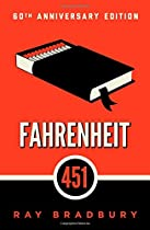 Fahrenheit 451: A Novel  by Ray Bradbury