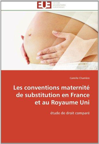 Les conventions maternité de substitution en France et au Royaume Uni: étude de droit comparé