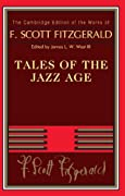 Tales of the Jazz Age (The Cambridge Edition of the Works of F. Scott Fitzgerald) by F. Scott Fitzgerald cover image