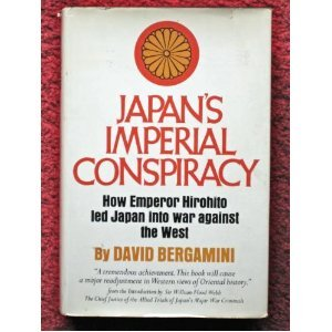 Japan's Imperial Conspiracy., by David Bergamini