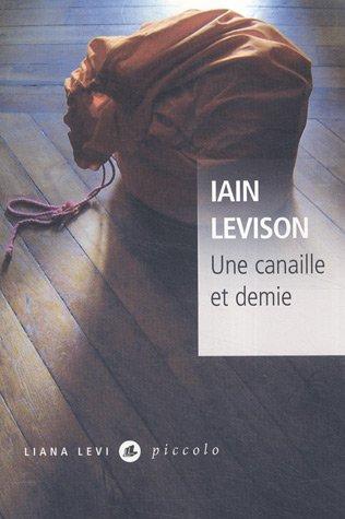 Une canaille et demie - Iain Levison