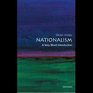Nationalism: A Very Short Introduction | [Stephen Grosby]