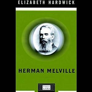 Herman Melville | [Elizabeth Hardwick]