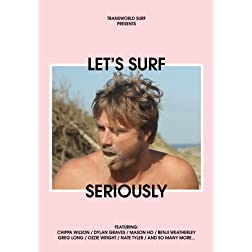 TransWorld SURF's: Lets Surf Seriously