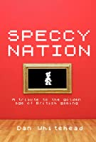 Speccy Nation (English Edition)