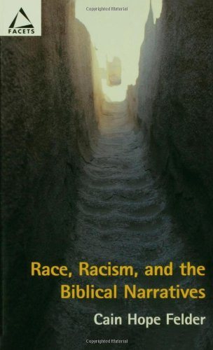 Race, Racism, and the Biblical Narratives (Facets)